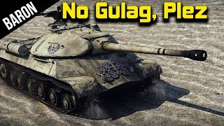 War Thunder - IS-3 or Gulag!  Tank Request Series is 2 OP!