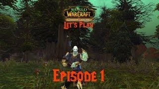 Ep 1 - For The Horde! - Poxic Undead Monk - World Of Warcraft Let's Play