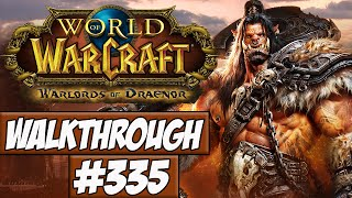 World Of Warcraft: Warlords Of Draenor Walkthrough Ep.335 w/Angel - Fishing!
