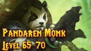 Pandaren Monk Leveling Guide (65-70) - World of Warcraft