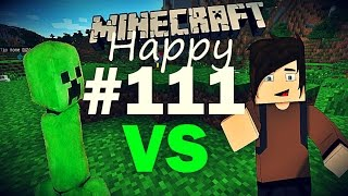 Happy Minecraft #111 Бой с Крипером