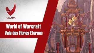 World of Warcraft - Farm de Gold - Vale das Flores Eternas