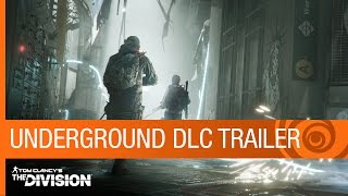 Tom Clancy's The Division Trailer: Underground DLC Gameplay - Expansion 1 - E3 2016 [US]