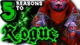 5 Reasons To Rogue, World of Warcraft, Class Spotlight.