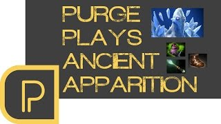 Dota 2 Purge plays Ancient Apparition (replay)