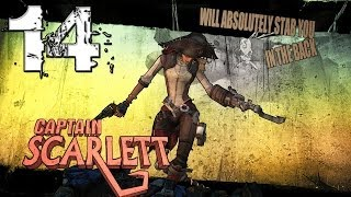 Captain Scarlett's Pirate Booty DLC - Part 14 - Borderlands 2 Mechromancer TVHM