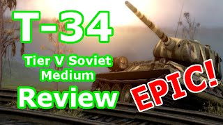 T34 Review EPIC! (Tier V Soviet medium) (World of Tanks Xbox One)