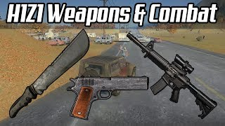 H1Z1: Weapons & Combat Mechanics