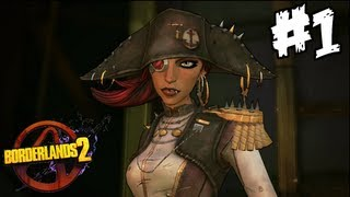 Borderlands 2 - Captain Scarlett DLC Walkthrough (Part 1) - A Warm Welcome