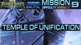 Starcraft 2 Legacy of The Void Campaign Mission 9 Temple of Unification  Brutal Difficulty HD 1080p