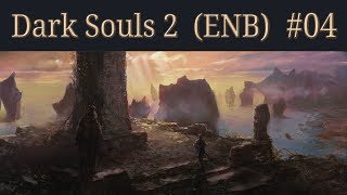 Dark Souls 2 Walkthrough (ENB) - 04 - Forest of Fallen Giants B