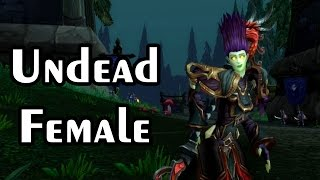 UNDEAD FEMALE New Model for Warlords of Draenor - World of Warcraft