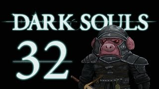 Let's Play Dark Souls: From the Dark part 32 [To Ash Lake]