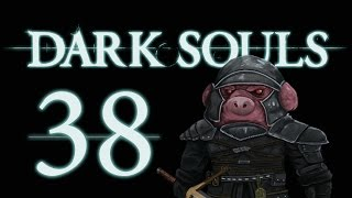 Let's Play Dark Souls: From the Dark part 38 [To Oolacile]