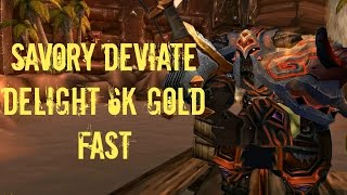 Savory Deviate Delight Fish Farming: 6k Gold FAST and EASY - World of Warcraft 6.0 Guide