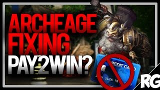 ARCHEAGE FIXING PAY 2 WIN? | Archeage