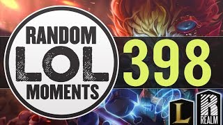 ® Random LoL Moments | Episode 398 (League of Legends)