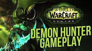 WoW:Legion Demon Hunter Gameplay Starting Zone Playthrough by Hotted89