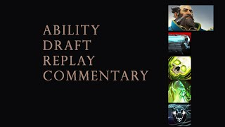 Dota 2 Ability Draft 5000+ MMR (Replay Commentary)