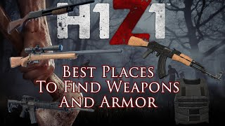 H1Z1 - Where To Find Guns, Ammo, and Armor!