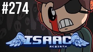 The Binding of Isaac: Rebirth - Episode 274 - Floater