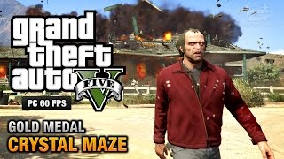 GTA 5 PC - Mission #20 - Crystal Maze [Gold Medal Guide - 1080p 60fps]