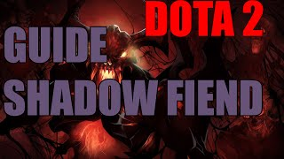 DOTA 2 Shadow Fiend гайд