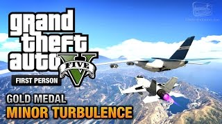 GTA 5 - Mission #47 - Minor Turbulence [First Person Gold Medal Guide - PS4]