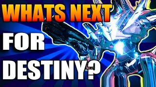 What's Next For Destiny?