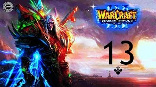 Warcraft 3: The Frozen Throne - [Альянс] №13 Клятва верности