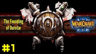 Warcraft III The Frozen Throne: Orc Campaign #1 - Meet Rexxar