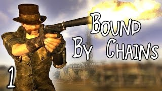 Fallout New Vegas Mods: Bound By Chains - Part 1