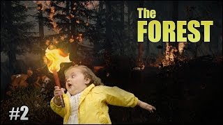 The Forest - Set Fire to the Woods! #2