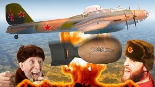 5000KG BOMB - PE-8 Russian Bomber! War Thunder 1.53 Gameplay