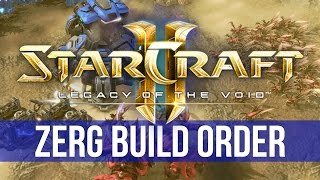 StarCraft 2: Legacy of the Void - Zerg Build Order! (Guide)