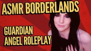 Borderlands 2 ASMR Guardian Angel Role-play