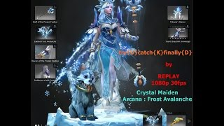 Dota 2 - Crystal Maiden Arcana : Frost Avalanche (Replay) [1080p 30fps]