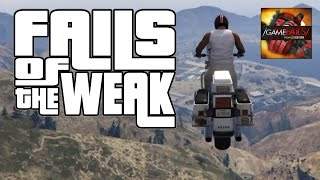 GTA V Fails and Glitches - Fails of the Weak - # 239