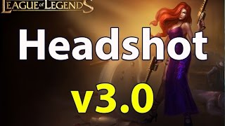 LoL Headshot v3.0 ( One Shot Kill, One Hit) | League of Legends